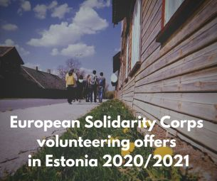 European Solidarity Corps volunteering in Estonia 2020_2021